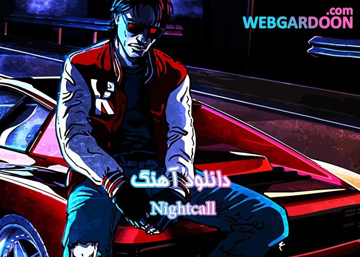 دانلود آهنگ Nightcall
