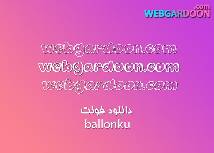 دانلود فونت ballonku