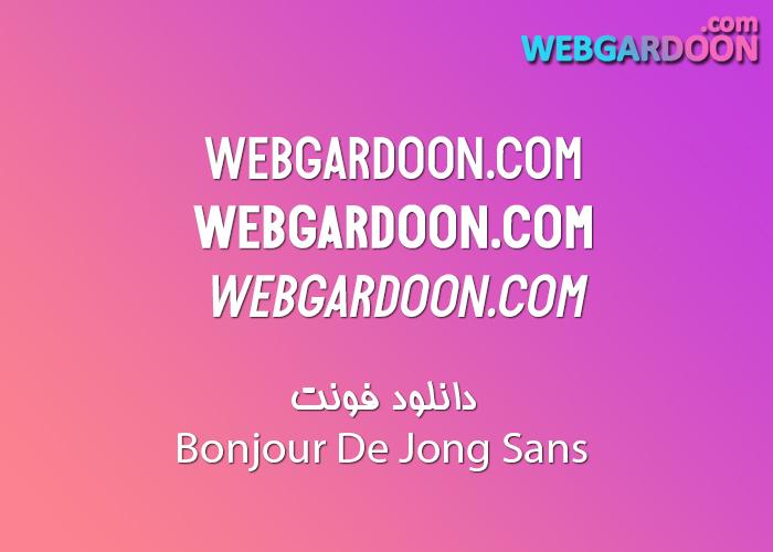 دانلود فونت Bonjour De Jong Sans